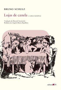 Lojas de canela e outras narrativas, livro de Bruno Schulz
