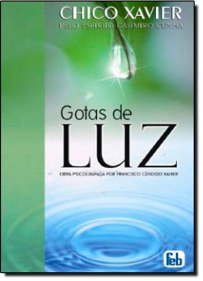 Gotas de Luz, livro de Francisco Candido  Xavier