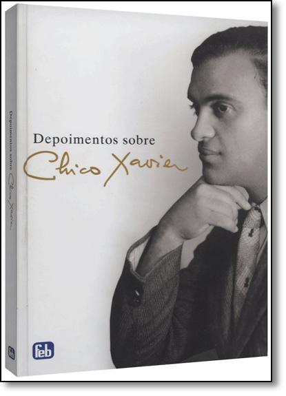 Depoimentos Sobre Chico Xavier - Acompanha Dois Dvds, livro de Antonio Cesar Perri de Carvalho