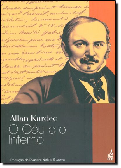 Céu e o Inferno, O, livro de Allan Kardec