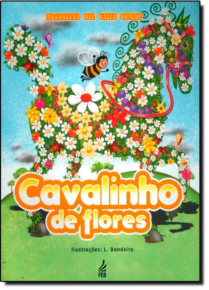 Cavalinho de Flores, livro de Magdalena Del Valle Gomide