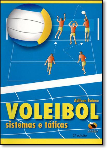 Voleibol: Sistemas E Táticas, livro de Adilson Baiano
