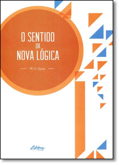 O sentido da nova lógica, livro de W. O. Quine