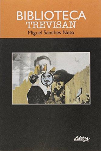 Biblioteca Trevisan, livro de Miguel Sanches Neto