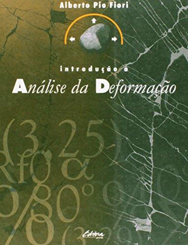 Introdução À Análise da Deformação, livro de Alberto Pio Fiori