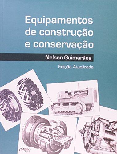 Equipamentos de construção e conservação, livro de Nelson Guimarães