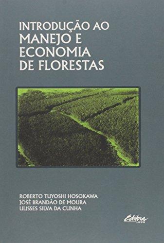 Introdução ao Manejo e Economia de Florestas, livro de Roberto Tuyoshi Hosokawa