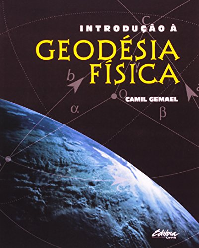 Introdução à geodésia física, livro de Camil Gemael