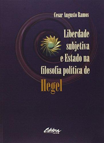 Liberdade Subjetiva e Estado Na Filosofia Política de Hegel, livro de Maria Beatriz Breves Ramos