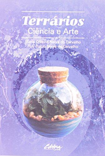 Terrários: Ciência e Arte, livro de Maria Cristina Neiva de Carvalho