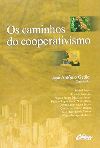 Caminhos do Cooperativismo, Os, livro de José Antônio Gediel