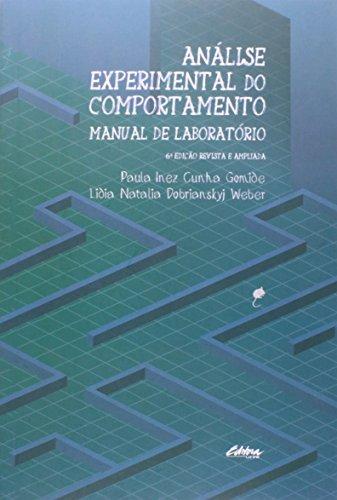 Análise experimental do comportamento. Manual de laboratório, livro de Paula Inez Cunha Gomide, Lidia Natalia Dobrianskyj Weber
