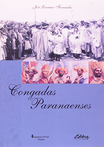 CONGADAS PARANAENSES, livro de Maria Luiza Machado Fernandes