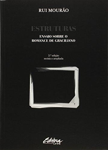 Estruturas: Ensaio Sobre o Romance de Graciliano, livro de Mourao  Rui