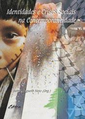 Identidades e crises sociais na contemporaneidade, livro de Jamil Zugueib Neto
