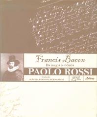 Francis Bacon. da magia à ciência, livro de Paolo Rossi