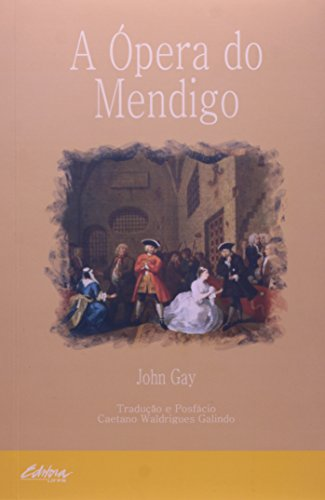 A ópera do mendigo, livro de John Gay
