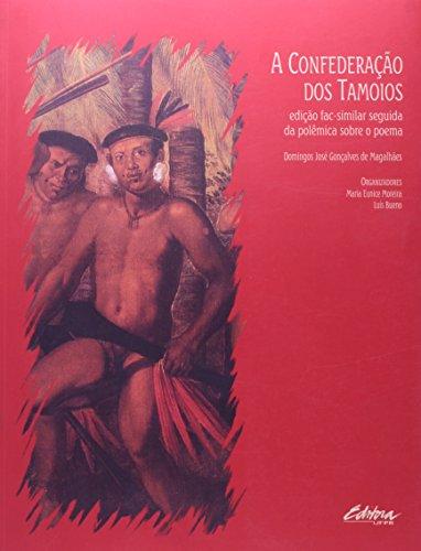A Confederação dos Tamoios, livro de Luís Bueno, Domingos José Gonçalves de Magalhães, Maria Eunice Moreira