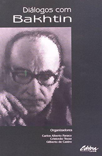 Diálogos Com Bakhtin, livro de Carlos Alberto Faraco