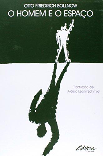 Homem e o Espaco, O, livro de Otto Friedrich Bollnow