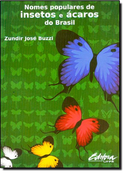 Nomes populares de insetos e ácaros do Brasil, livro de Zundir José Buzzi