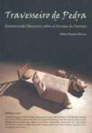 Travesseiro de pedra. entendendo discursos sobre as escutas de doentes, livro de Vânia Regina Mercer