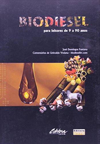 Biodiesel para leitores de 9 a 90 anos, livro de José Domingos Fontana