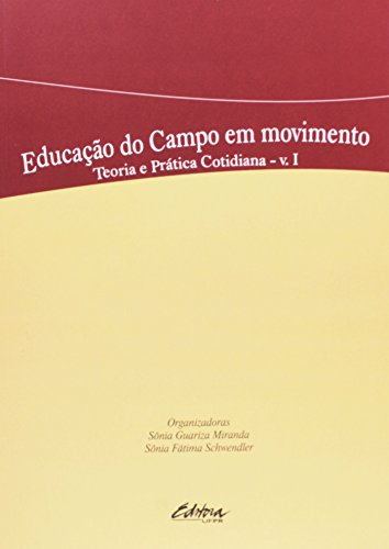 Educação do Campo em Movimento, livro de Sônia Guariza Miranda