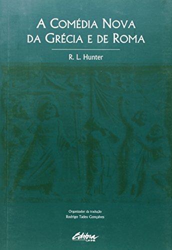 Comédia Nova da Grécia e de Roma , A, livro de R. L. Hunter