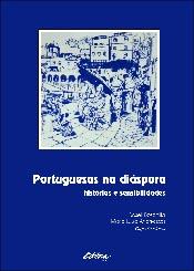 Portuguesas na diáspora. histórias e sensibilidades, livro de Maria Luiza Andreazza, Roseli Boschilia