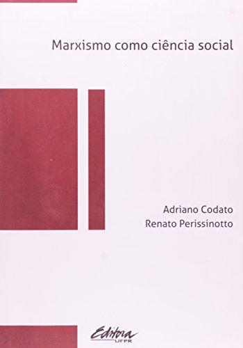 Marxismo Como Ciência Social, livro de Adriano Codato