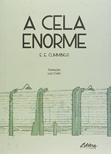 A cela enorme, livro de E. E. Cummings