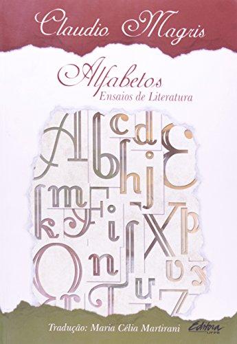 Alfabetos. ensaios de literatura, livro de Claudio Magris