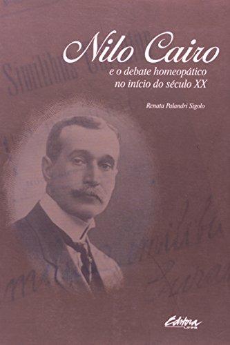 Nilo Cairo e o Debate Homeopático no Início do Século XX, livro de Renata Palandrini Sigolo
