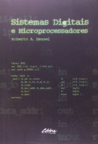 Sistemas digitais e microprocessadores, livro de Roberto A. Hexsel