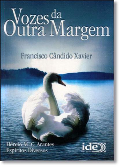 Vozes da Outra Margem, livro de Francisco Cândido Xavier