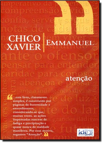 Atenção, livro de Francisco Cândido Xavier