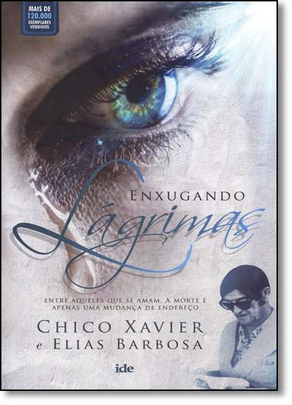 Enxugando Lágrimas, livro de Chico Xavier