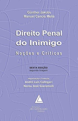 Direito Penal do Inimigo: Noções e Críticas, livro de Günter Jakobs