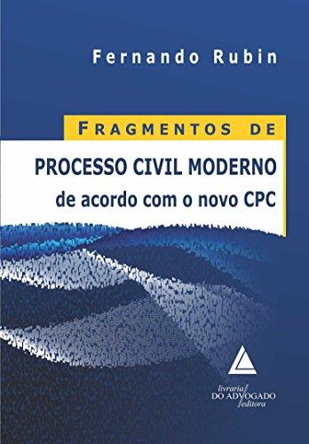 Fragmentos de Processo Civil Moderno de Acordo com o Novo CPC, livro de Fernando Rubin
