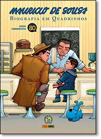 Mauricio de Sousa: Biografia em Quadrinhos - Edição Comemorativa, livro de Mauricio de Sousa