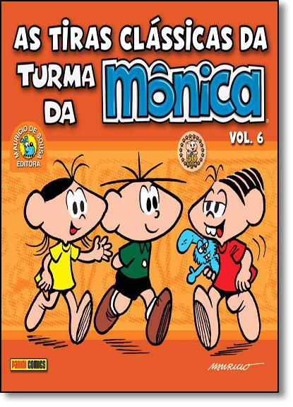 Tiras Clássicas da Turma da Mônica, As - Vol.6, livro de Mauricio de Sousa