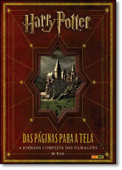 Harry Potter: Das Páginas Para a Tela, livro de Bob McCabe