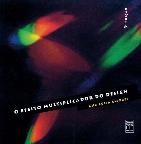 O Efeito Multiplicador Do Design