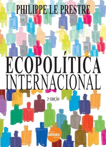Ecopolítica Internacional, livro de Philippe Prestre