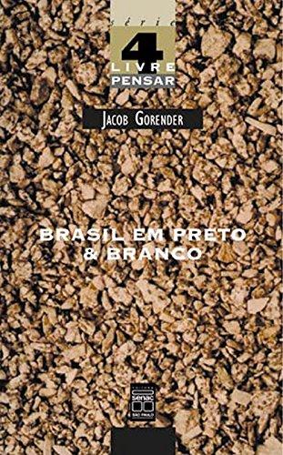 Brasil Em Preto & Branco, livro de Jacob Gorender