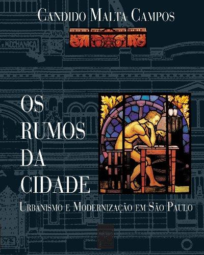 RUMOS DA CIDADE, OS, livro de CAMPOS, CANDIDO MALTA
