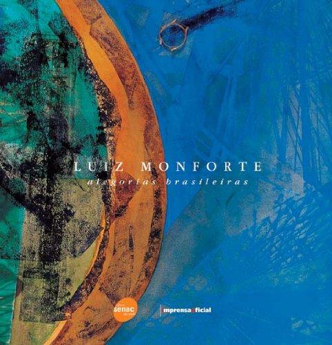 Alegorias Brasileiras, livro de Luiz Monforte