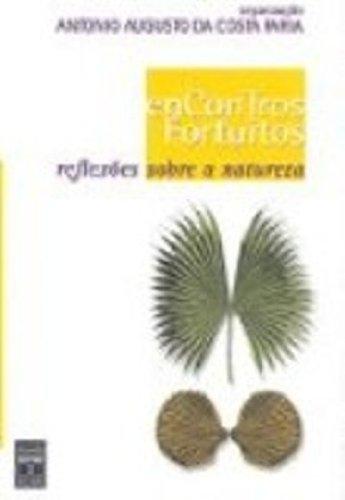 Encontros Fortuitos, livro de Antonio Faria