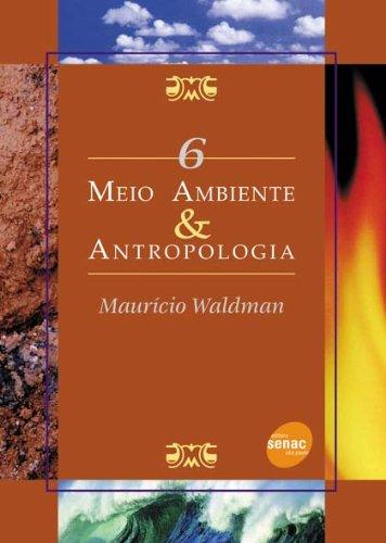 MEIO AMBIENTE & ANTROPOLOGIA SMA 06, livro de WALDMAN, MAURICIO